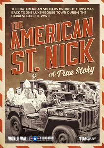 The American St. Nick: The True Story of American Gis