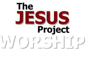 Jesus Project-Worship