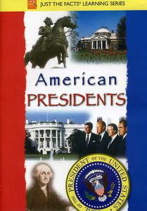 Just The Facts: American Presidents