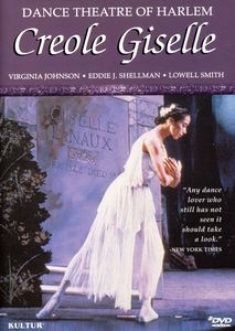 Creole Giselle With Dance Theatre of Harlem