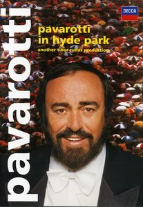 Pavarotti in Hyde Park [Import]