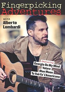 Fingerpicking Adventures With Alberto Lombardi Taught By [Import]