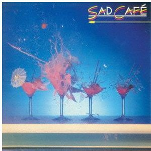 Sad Cafe [Import]