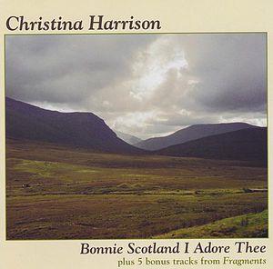 Bonnie Scotland I Adore Thee