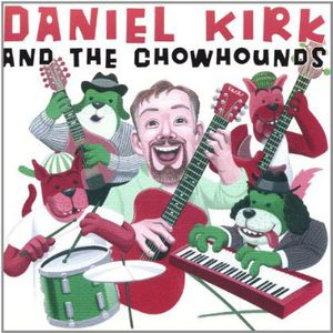 Daniel Kirk & the Chowhounds