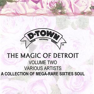 The Magic Of Detroit, Vol. 2