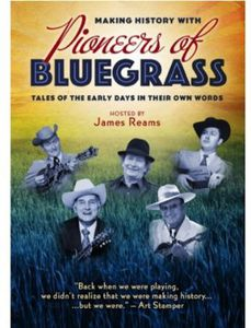 Making History With Pioneers of Bluegrass