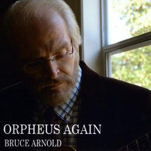 Orpheus Again