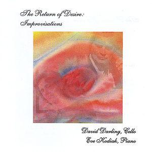 Return of Desire: Improvisations