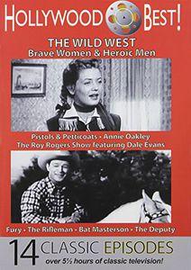 Hollywood Best!: The Wild West: Brave Women & Heroic Men