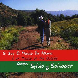 Yo Soy El Mexico de Afuera (I Am Mexico on the Out)