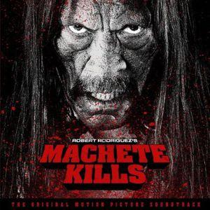 Machete Kills (Original Soundtrack) [Import]