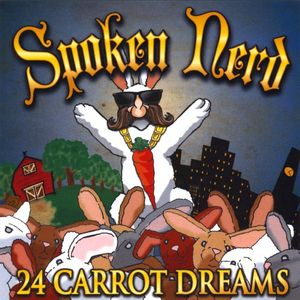 24 Carrot Dreams