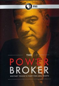 The Powerbroker: Whitney Young's Fight for Civil Rights