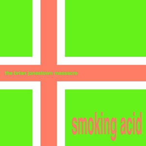 Smoking Acid EP