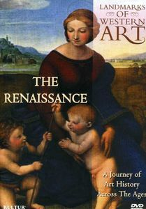 Landmarks of Western Art: The Renaissance