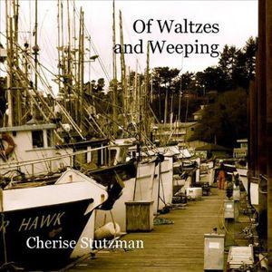 Of Waltzes & Weeping