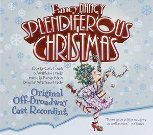 Fancy Nancy: Splendiferous Christmas (Original Off-Broadway Cast Recording)