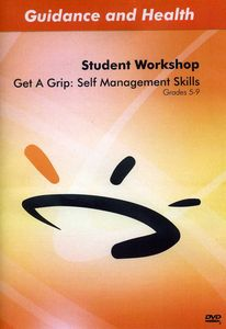 Get a Grip: Self Management Skills
