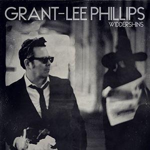 Widdershins , Grant Lee Phillips
