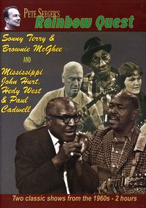 Pete Seeger's Rainbow Quest: Sonny Terry & Brownie McGhee and Mississippi John Hurt, Hedy West & Paul Cadwell