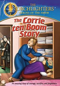Torchlighters: The Corrie Ten Boom Story