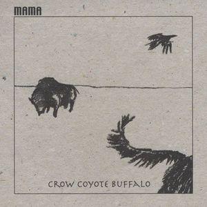 Crow Coyote Buffalo
