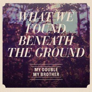 What We Found Beneath the Ground