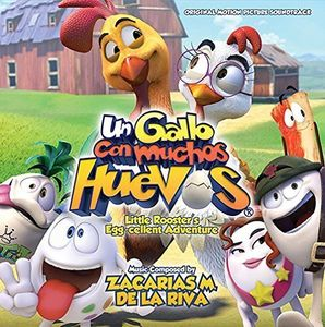 Un Gallo Con Muchos Huevos (Huevos: Little Rooster's Egg-cellent Adventure) (Original Soundtrack) [Import]