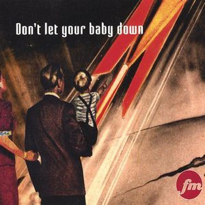 Fojimoto : Dont Let Your Baby Down