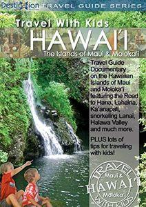 Travel With Kids - Hawaii - Maui & Moloka'i