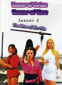 Vixens of Virtue Vixens of Vice: Season 2 - The Rise of Shr-Lin
