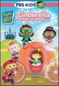 Super Why: Cinderella and Other Fairytale Adventures