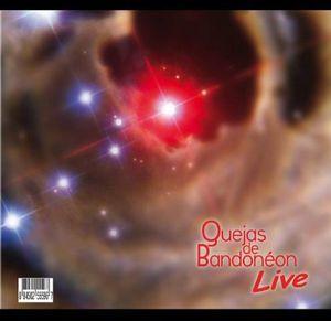 Quejas de Bandoneon Live