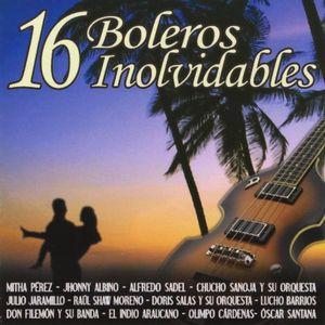 16 Boleros Inolvidables /  Various