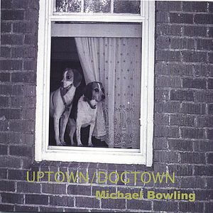 Uptown/ Dogtown
