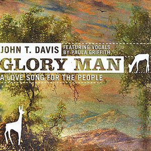 Glory Man a Love Song for the People