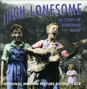 High Lonesome (Original Soundtrack)