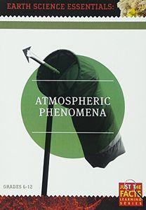 Earth Science Essentials: Atmospheric Phenomena