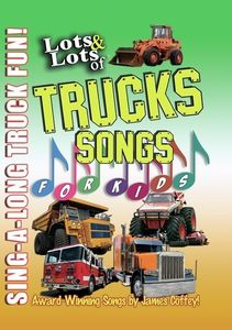Lots & Lots Of Truck Songs For Kids