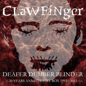 Deafer Dumber Blinder: 20 Years Anniversary Box