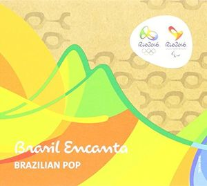 Brasil Encanta Rio 2016: Popular (Original Soundtrack) [Import]