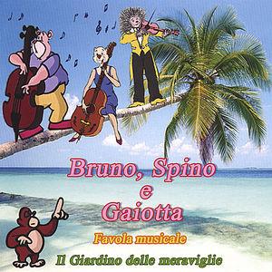 Bruno Spino E Gaiotta