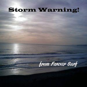 Storm Warning!