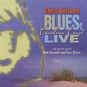 Chris Bellamy Blues on the Carolina Coast Live
