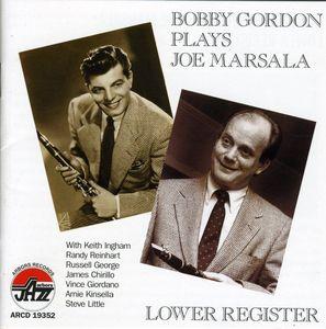 Lower Register: Bobby Gordon Plays Joe Marsala