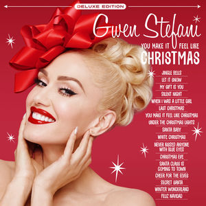 You Make It Feel Like Christmas , Gwen Stefani