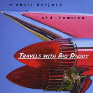 Travels with Big Daddy