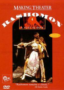 Making Theater: Rashomon - Play Is Born