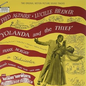 Yolanda and the Thief /  Never Get Rich (Two Original Motion Picture Soundtracks)